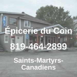 Epicerie du Coin – Saints Martyrs Canadien